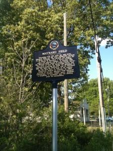 A historical marker about Maynard Field